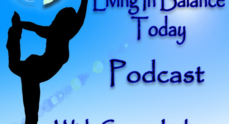 living-in-balance-today-podcast